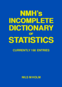 NMH's Incomplete Dictionary of Statistics